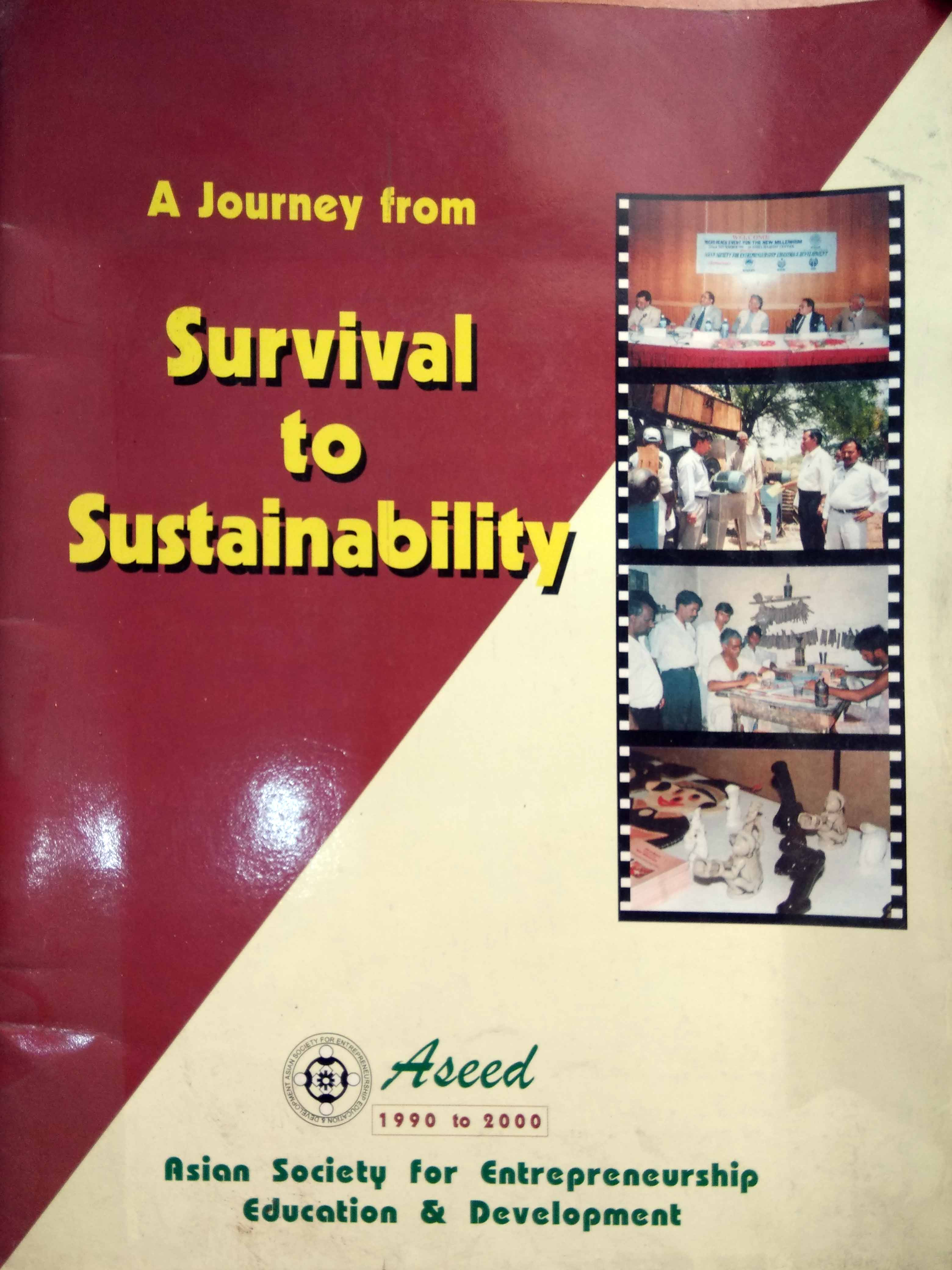 Survival to Sustainability